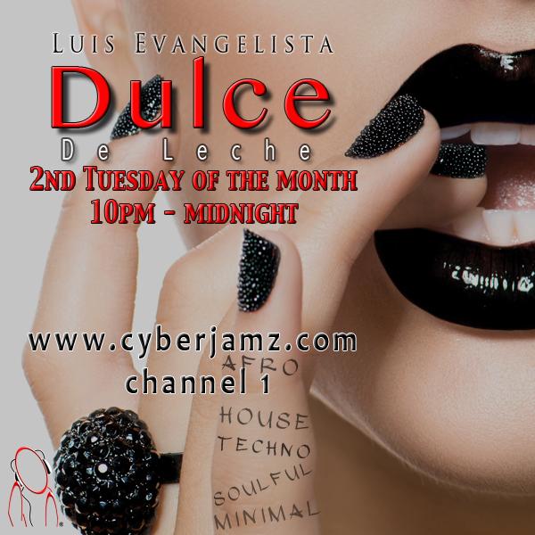 Dulce De Leche on Cyberjamz Radio